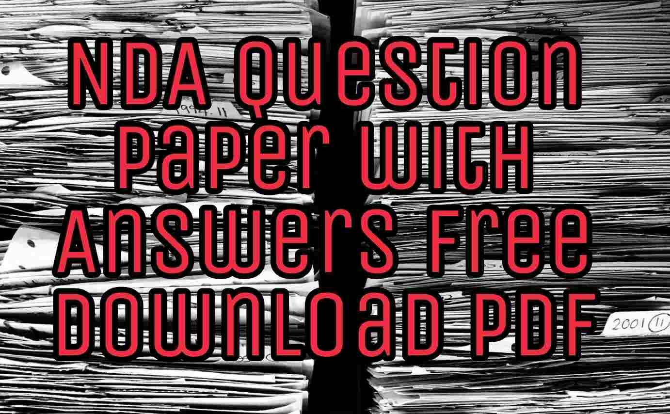 NDA Question Paper with Answers Free Download PDF