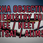 DOWNLOAD DISHA OBJECTIVE CHEMISTRY FOR JEE/ NEET/ BITSAT/ AIIMS