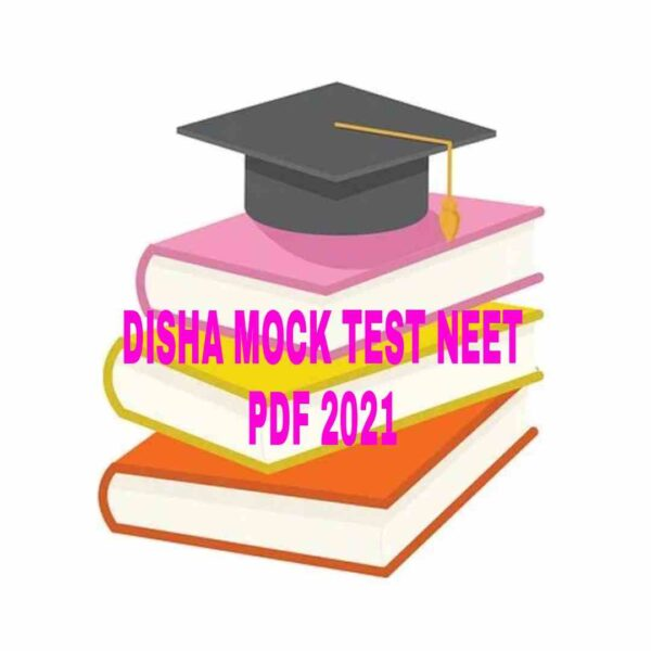 DISHA MOCK TEST NEET PDF 2021